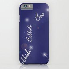 Bibbidi Bobbidi Boo iPhone 6 Slim Case