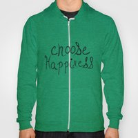 Choose Happiness Hoody