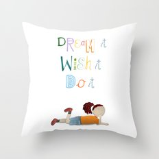 Dream it, Wish it, Do it Throw Pillow