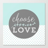 Choose love mint green Canvas Print