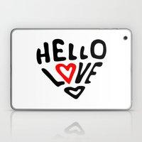 Hello Love Laptop & iPad Skin