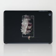 Hope Begins in The Dark - Anne Lamott iPad Case
