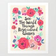 See The World Through Ro… Art Print