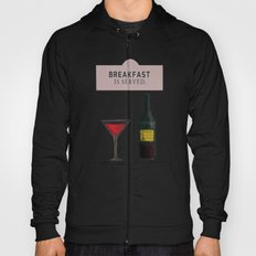 Drink With Me Hoody