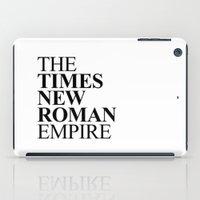 THE TIMES NEW ROMAN EMPIRE iPad Case