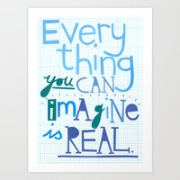 Everything You Can Imagi… Art Print