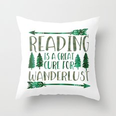 Reading is a Great Cure for Wanderlust (Green) Throw Pillow