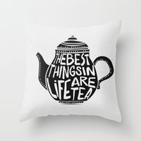 Best Things In Life Are … Throw Pillow