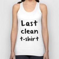 Last Clean T-shirt Unisex Tank Top