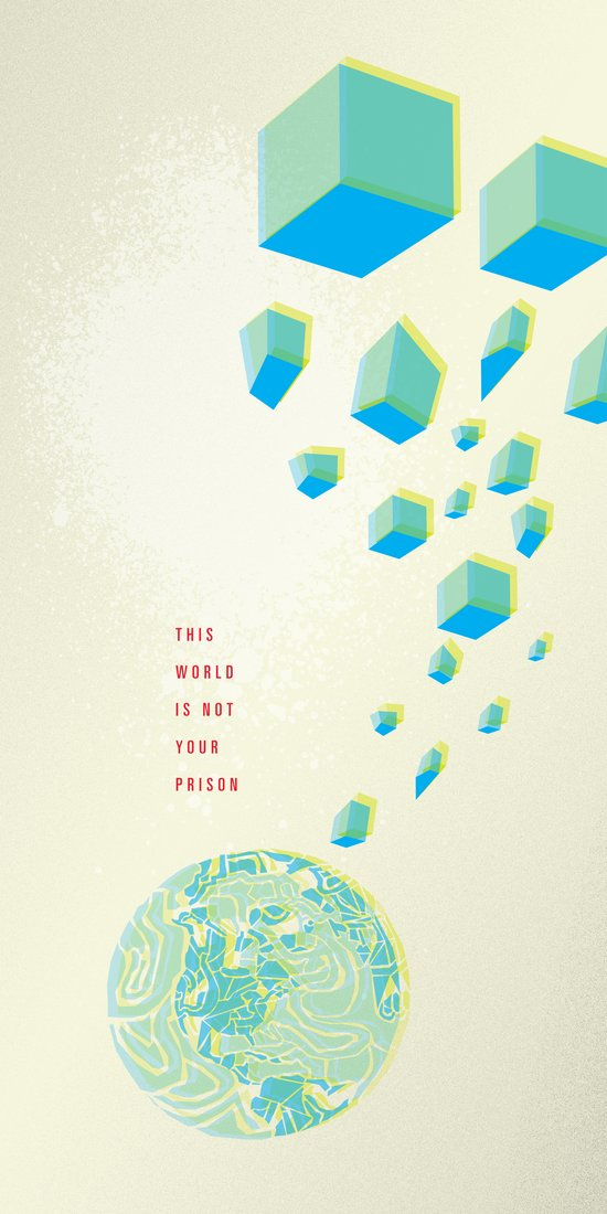 This World is Not Your Prison Art Print