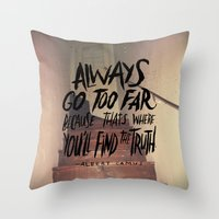 Camus On Finding The Tru… Throw Pillow