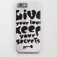 Give your Love. Keep your Secrets. iPhone 6 Slim Case