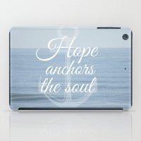 Hope Anchors the Soul iPad Case