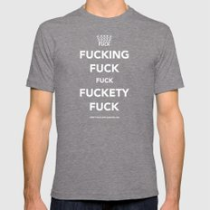 Fucking Fuck Fuck Fucket… Mens Fitted Tee Tri-Grey SMALL