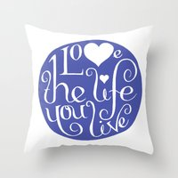 Love Life Throw Pillow