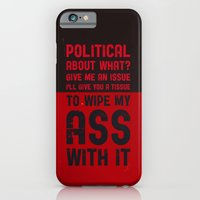 iPhone & iPod Case featuring Political about what? by radiozimbra