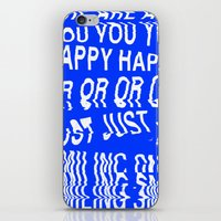 ARE YOU HAPPY OR JUST SMILING iPhone & iPod Skin
