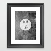 LOVE IS RAD  Framed Art Print