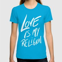 Love Is My Religion Womens Fitted Tee Teal SMALL