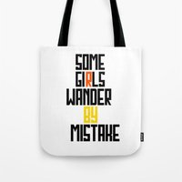 Some girls wander Tote Bag