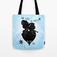 Some People Are Worth Me… Tote Bag