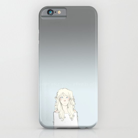 What Are You Afraid Of? iPhone & iPod Case