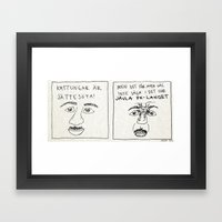 MEN DET FÅR MAN VÄL INTE SÄGA I DET HÄR JÄVLA PK-LANDET Framed Art Print