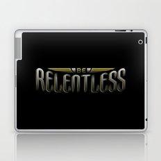 Be Relentless Laptop & iPad Skin