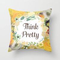 Think Pretty Throw Pillow
