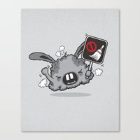 Dust Bunny Hate Clean! Canvas Print