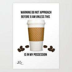 Coffee Alert Art Print