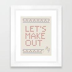 Let's make out Framed Art Print