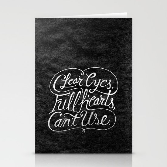 Clear Eyes, Full Hearts, Can't Use Stationery Card