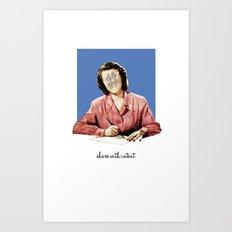 #SHAREWITHINTENT Art Print