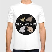 Stay Weird! Mens Fitted Tee White SMALL