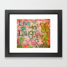 live laugh love 2 Framed Art Print