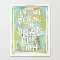 Chase Your Dreams - Wate… Canvas Print