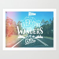 Not Everyone Who Wanders… Art Print