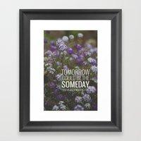 Someday. Framed Art Print