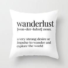 Wanderlust Definition Throw Pillow