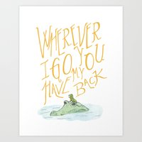 Wherever I Go Art Print