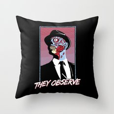 They Observe Throw Pillow