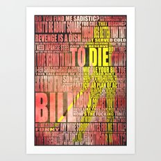Kill Bill redux Art Print