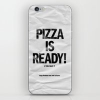Pizza Is Ready! iPhone & iPod Skin