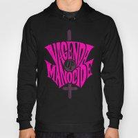 VAGENDA OF MANOCIDE Hoody
