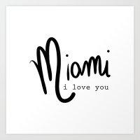 miami i love you Art Print