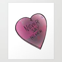 Never Say Never Art Print