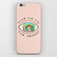 TAKE ME TO THE DESERT iPhone & iPod Skin