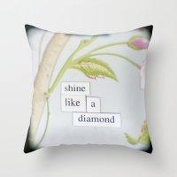 Shine like a diamond Throw Pillow