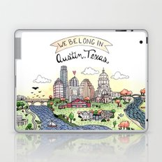 We Belong in Austin Laptop & iPad Skin
